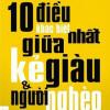 10 Điều Khác Biệt Nhất Giữa Kẻ Giàu Và Người Nghèo