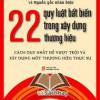 22 Quy Luật Không Thay Đổi Về Xây Dựng Nhãn Hiệu