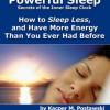 Làm thế nào để ngủ ít và làm việc nhiều hơn