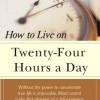 Sống 24 giờ một ngày