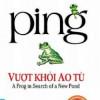 Ping - Vượt Khỏi Ao TùPing
