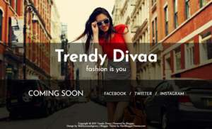 Trendy Divaa soon Blogger Template [ blogspot themes ]